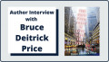 Author Interview with Bruce Deitrick Price