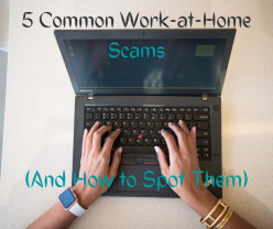 5 Common Work-at-Home Scams (And How to Spot Them)