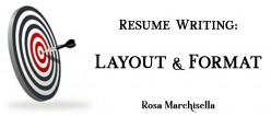 Resume Writing: Proper Resume Layout & Formatting