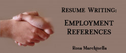 Resume Writing: Employment References