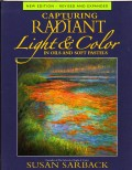 Book Review: Capturing Radiant Light & Color by Susan Sarback