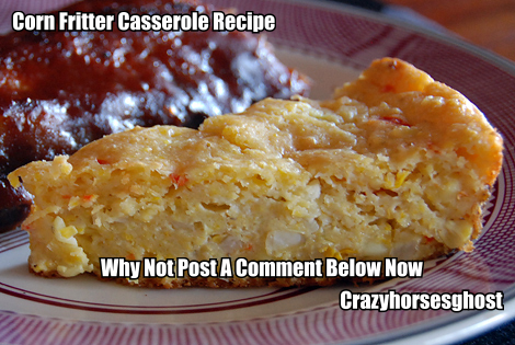 Here's a delightfully easy corn fritter casserole recipe that all corn lovers will simply love.