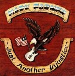 Mark Farner-Just another Injustice.On Frontline records
