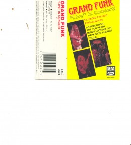 A cassette sleeve to a Grand Funk live recording.May be a bootleg.