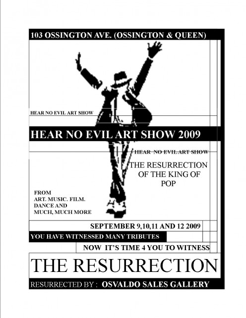 Hear No Evil Art Show 2009 - The Resurrection