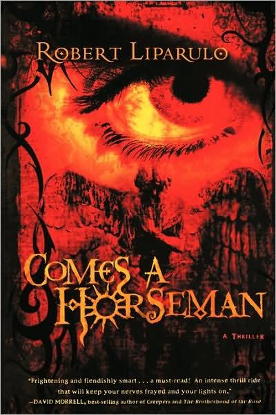 Comes a Horseman by Robert Liparulo