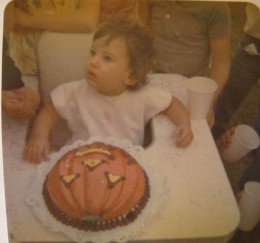 I was the Halloween baby. This is my first birthday.