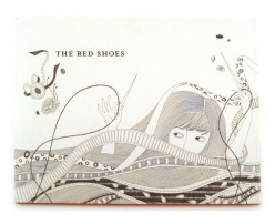 The Red Shoes by Gloria Fowler: Hans Christian Andersen Fairy Tale With a Modern Twist