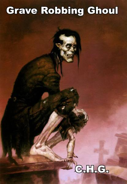 Did you know that a ghoul is a monster from Arab Folklore that lives in Graveyards and eats the flesh from dead bodies.