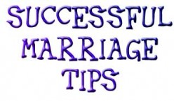 Tips for a Happy and Successful Marriage Life - Part II
