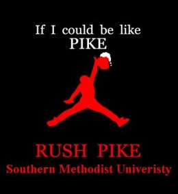 The Rush sign for a fraternity called PIKE