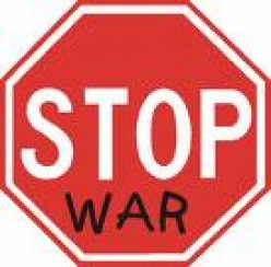 War is  Never the Correct Way to Solve Political Problems