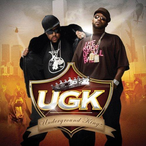 Underground Kingz (UGK)