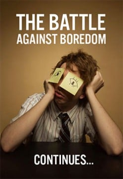 Tips on How To Avoid Boredom : Avoid Being Bored