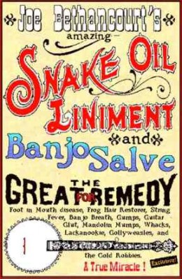 The irony was that in reality 'snake oil' was a useful remedy for many things!