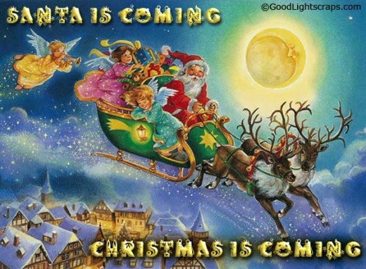 Christmas is coming, Santa is coming