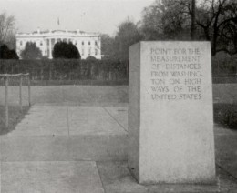 Zero Milestone in Washington, D.C.  The initial milestone from which all roads in the U.S. were supposed to be measured.