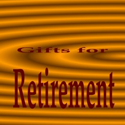 Gifts for Retirement