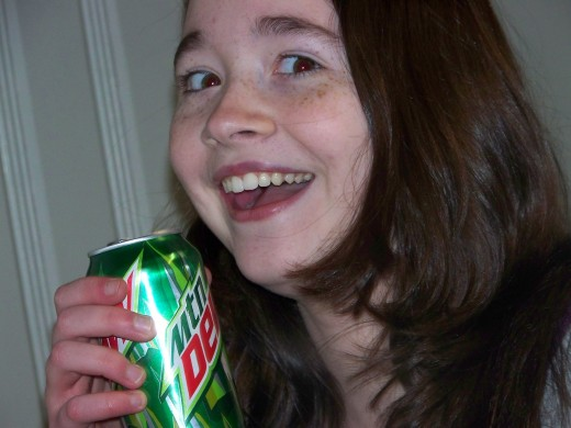 See the crazy look in her eyes?  That's the Mountain Dew!