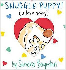Snuggle Puppy by Sandra Boynton
