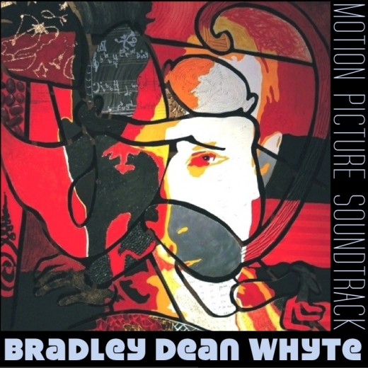 Bradley Dean Whyte - Motion Picture Soundtrack Album Artwork by Chadwick & Spector