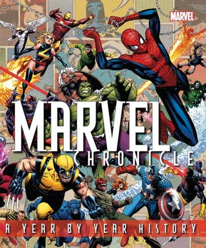 Marvel Chronicle: A Year by Year History