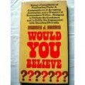 """Harris wrote numerous books full of advice. Among them is """"Would You Believe""""."""