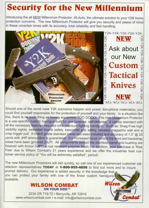 Y2K madness included marketing schemes to encourage the  stockpiling of weapons & survivalist gear.