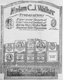 Madam C.J. Walker Preparations - Madam C.J. Walker Manufacturing Company, Indianapolis, Indiana, advertisement. From New York Age, January 17, 1920    Source: About.com
