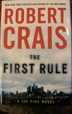 The First Rule by Robert Crais A Fan's Book Review