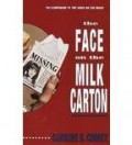 The Face on the Milk Carton