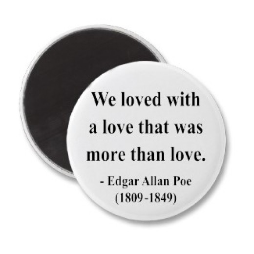 Edgar Allan Poe Love Magnet from Zazzle.com