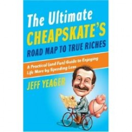 The Ultimate Cheapskate's Road Map To True Riches - Book Review