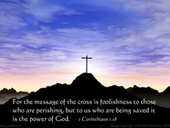 The Power of the Message of the Cross