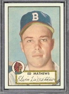 The last card in the Topps 1952 baseball card set, card #407 of Ed Mathews; which is also his rookie card.