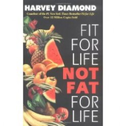 Fit For Life Not Fat For Life is considered a classic by most nutritionists, and for good reason, the eating principles in the book are solid.