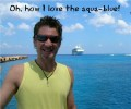 The aqua-blue Cayman Islands.