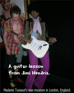 Jimi could have taught me a thing or two, but I'm not quite THAT old!