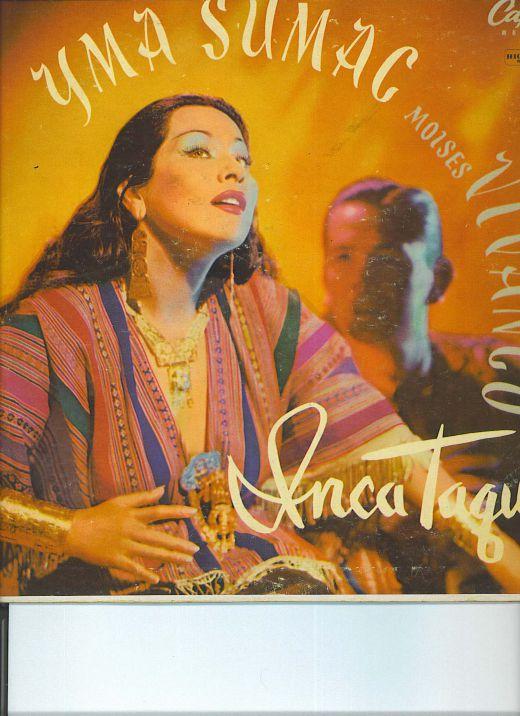 "Yma Sumac, Moises Vivanco, ""Inca Taqui"" , # L423"