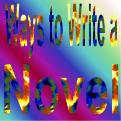 How To Write a Novel: The First Draft
