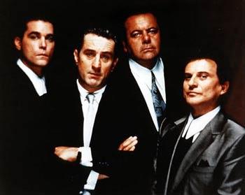 Ray Liotta, Paul Sorvino,  Robert De Niro,  Joe Pesci