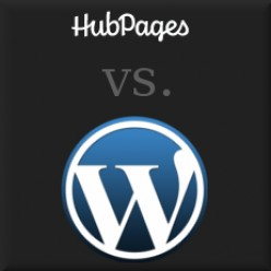 Hubpages vs Wordpress: Why Choose?