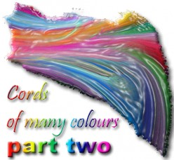 Cords of many colours - part two