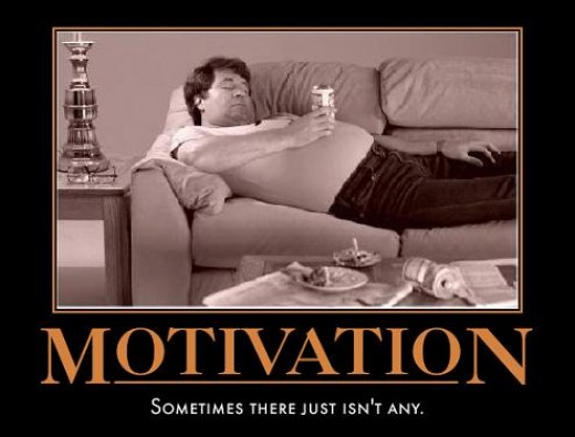 Yes there is motivation to lose weight, have the attitude