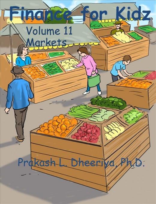 Finance For Kidz: Volume 11: Markets