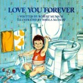 Love You Forever Book by Robert Munsch