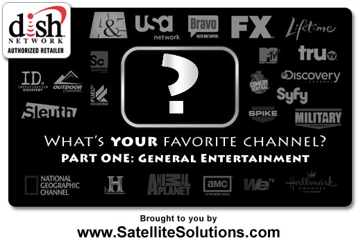 This is PART ONE in a series of questions aimed at YOU! What's Your Favorite General Entertainment TV Channel?