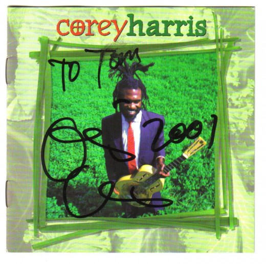 Blues artist Corey Harris signed this cd for me in 2001.