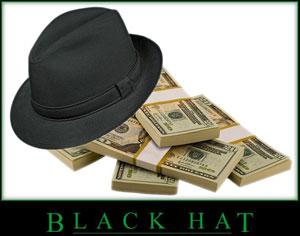 Black hat tactics