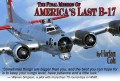 The Last B-17 Bomber: One Final Mission